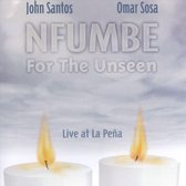 Nfumbe For The Unseen: Live At La Pena