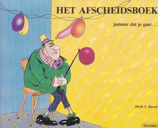 Het afscheidsboek - Herbert I. Kavet |