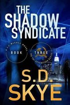 The Shadow Syndicate