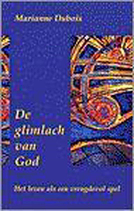 GLIMLACH VAN GOD,DE - Marianne Dubois  