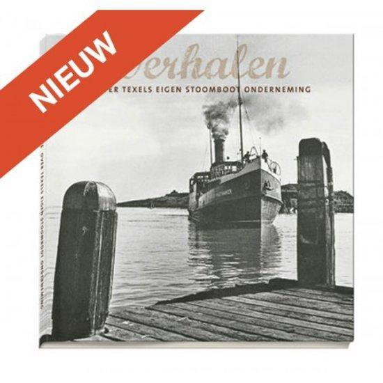 Texel. Verhalen over Texels Eigen Stoomboot Onderneming - Zilte Zaken - Joop Rommets en Nico Volkerts |