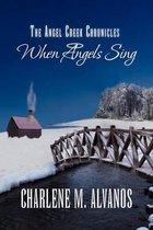 The Angel Creek Chronicles