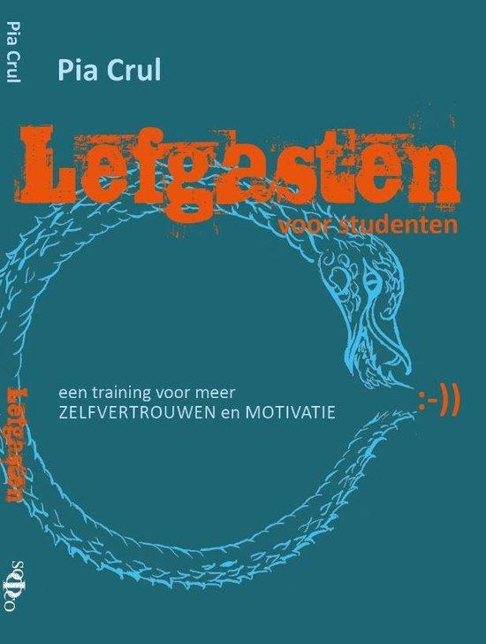 Lefgasten voor studenten: een faalangstmethode voor meer zelfvertrouwen en motivatie; dit boek is ook in het Engels verkrijgbaar onder de naam DAREDEVILS for students - Pia Crul pdf epub