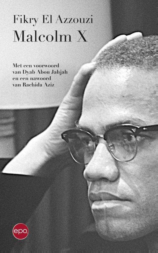 Malcolm X - Fikry El Azzouzi |