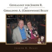 Genealogy for Joseph R. and Geraldine A. (Greenwood) Buley