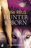 Hunter Reborn: Moon Shifter Book 5