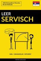 Leer Servisch: Snel / Gemakkelijk / Efficiënt: 2000 Belangrijkste Woorden