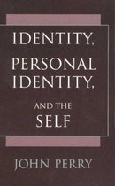 Identity, Personal Identity and the Self