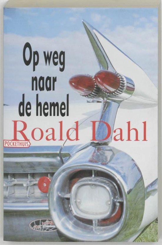 Op Weg Naar De Hemel - Roald Dahl |