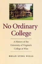 No Ordinary College