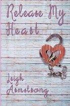 Release My Heart