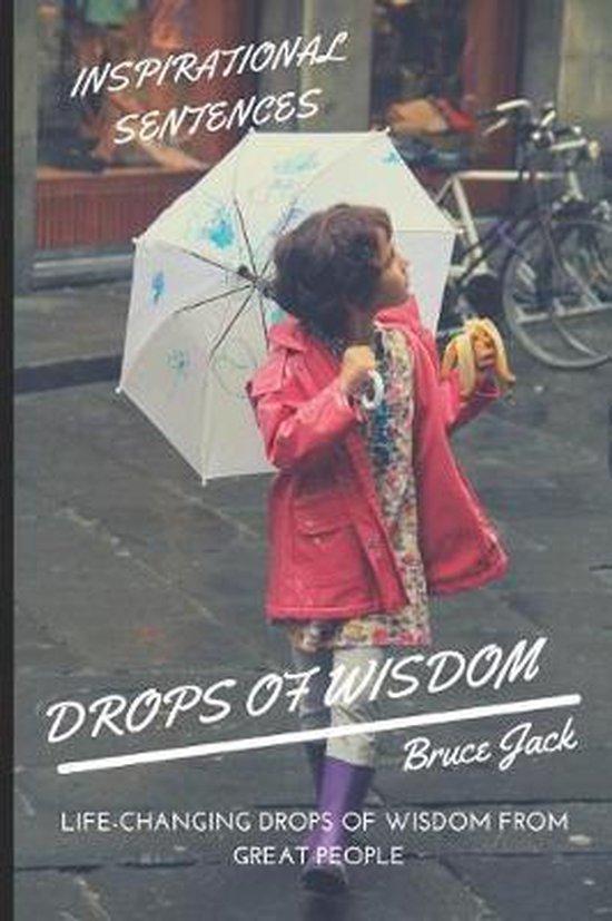 Wisdom. Drops of Wisdom