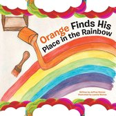 Orange Finds His Place in the Rainbow