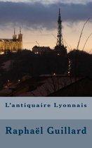 L'Antiquaire Lyonnais