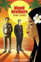 Blood Brothers... Thai Style