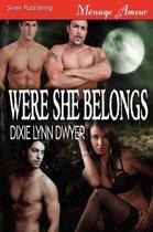 Were She Belongs (Siren Publishing Menage Amour)
