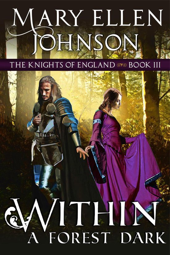 Boek cover Within A Forest Dark (The Knights of England Series, Book 3) van Mary Ellen Johnson (Onbekend)