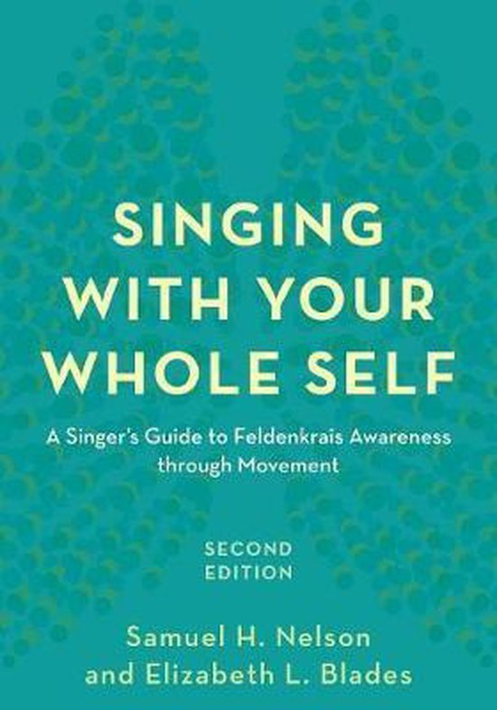 Boek cover Singing with Your Whole Self van Samuel H. Nelson (Paperback)