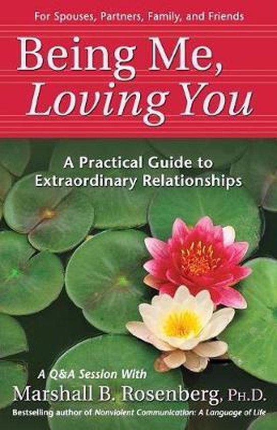 Boek cover Being Me, Loving You van Marshall B. Rosenberg (Paperback)