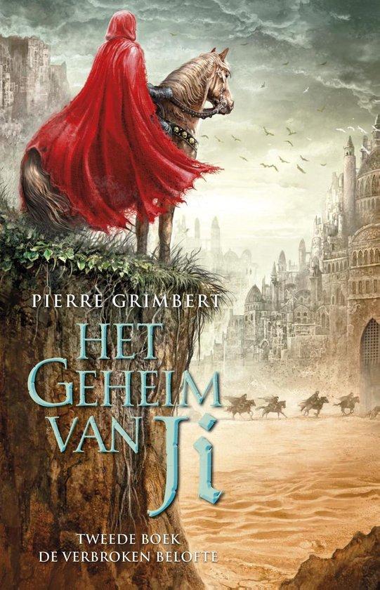 Het geheim van Ji 2 - de verbroken belofte - Pierre Grimbert  