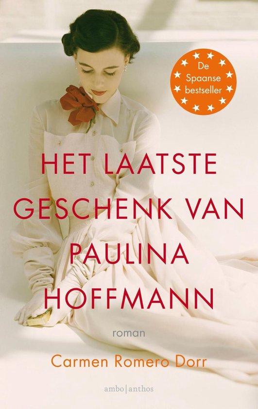 Het laatste geschenk van Paulina Hoffmann - Carmen Romero Dorr   Fthsonline.com