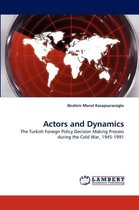 Actors and Dynamics