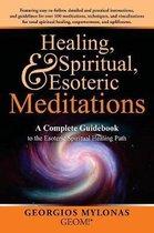 Healing, Spiritual, and Esoteric Meditations