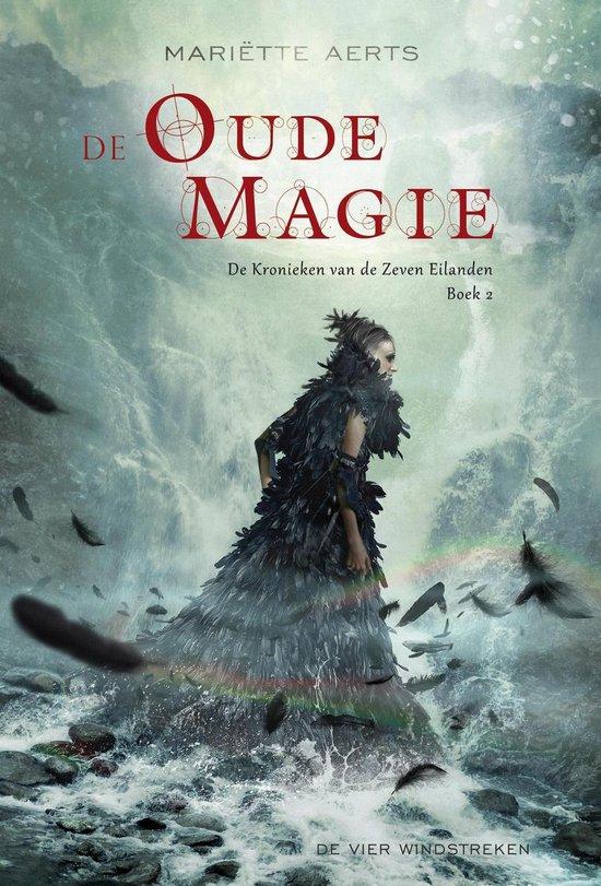 De oude magie - Mariette Aerts  