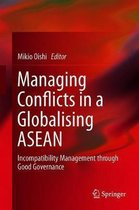 Managing Conflicts in a Globalising ASEAN