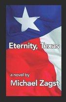 Eternity, Texas