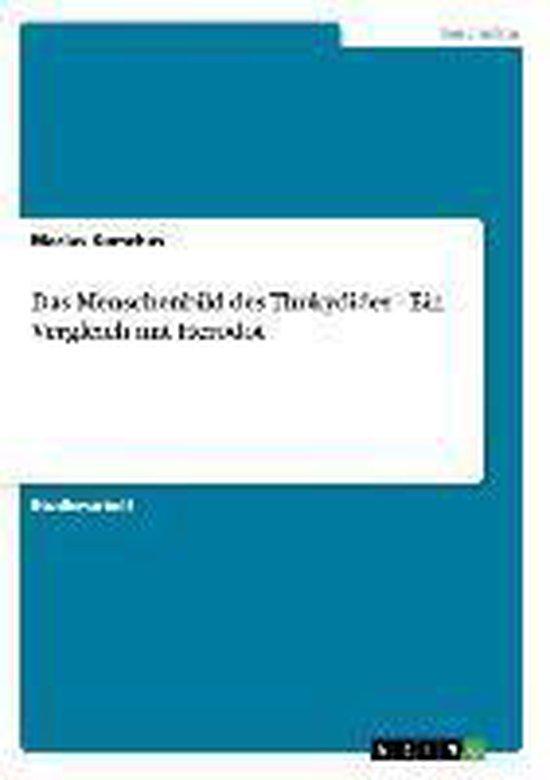 Das Menschenbild des Thukydides - Ein Vergleich mit Herodot