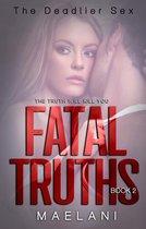 Omslag Fatal Truths (The Deadlier Sex #2)