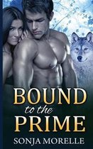Bound to the Prime (Bound to the Pack, #3)