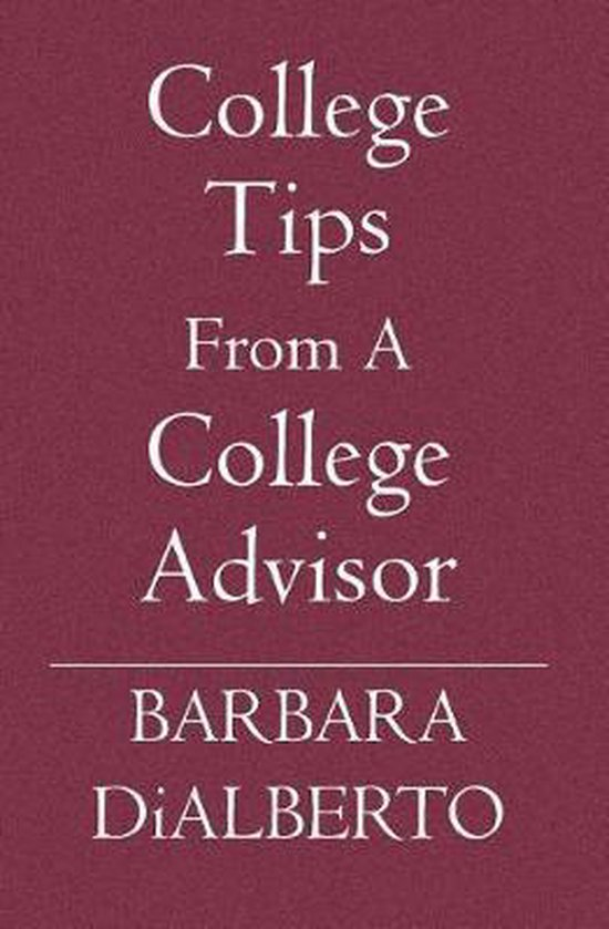 College Tips From A College Advisor