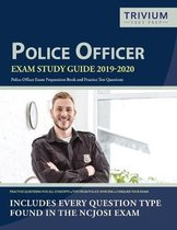 Police Officer Exam Study Guide 2019-2020