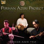 Persian Azeri Project - From Shiraz