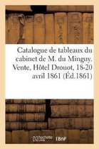 Catalogue de tableaux, dessins, gravures, lithographies, livres a figures, objets de curiosite