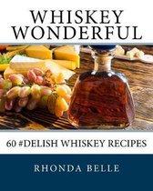 Whiskey Wonderful