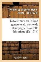 L'Avare puni ou le Don genereux du comte de Champagne. Nouvelle historique