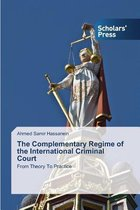 The Complementary Regime of the International Criminal Court