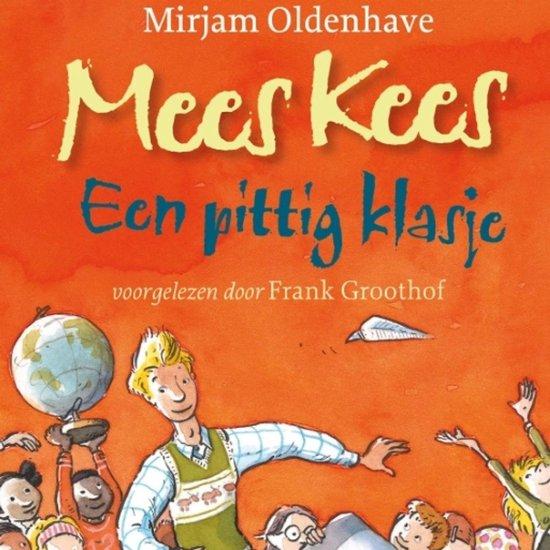Mees Kees - Mees Kees - Een pittig klasje - Mirjam Oldenhave |