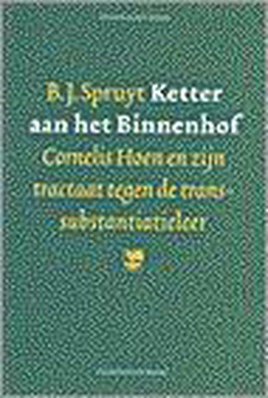 Ketter aan het Binnenhof - Bart Jan Spruyt |