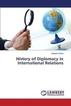 History of Diplomacy in International Relations