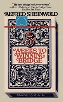 5 Weeks to Winning Bridge
