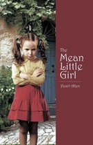 The Mean Little Girl