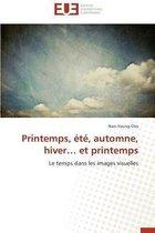 Printemps, �t�, Automne, Hiver Et Printemps