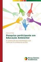 Pesquisa participante em Educacao Ambiental