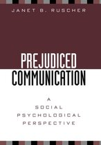 Prejudiced Communication