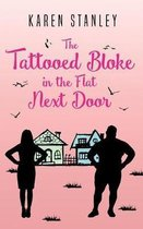 The Tattooed Bloke in the Flat Next Door