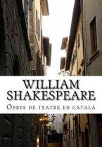 William Shakespeare, Obres de Teatre En Catal